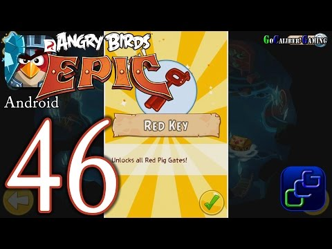 ANGRY BIRDS Epic Android Walkthrough - Part 46 - Cave 1: Shaking Hall 10, RED Key