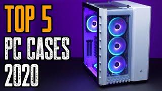 TOP: 5 NEW PC Cases 2020   Best PC Case 2020!