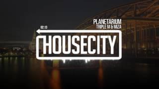 Triple M & Miza - Planetar…