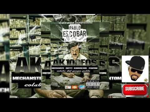 FANTOM / MECHANS-T / KONSEKANS / DUTTY / AK 100 FOS - Pablo escobal(Official Audio). SAJES NET ALE