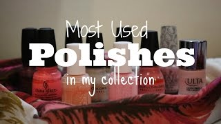 Most Used Nail Polishes!