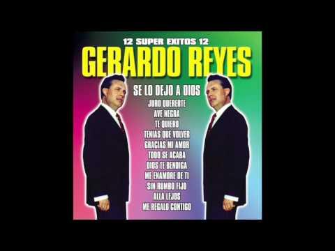 Gerardo Reyes - 12 Super Exitos (Disco Completo)