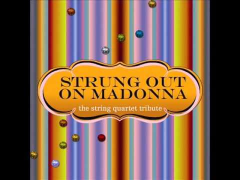 Like A Prayer - Strung Out On Madonna: The String Quartet Tribute