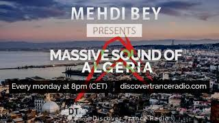 Mehdi Bey - Massive Sound Of Algeria 297 [09-12-2019]