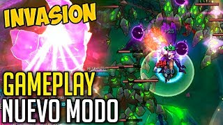NUEVO MODO INVASIÓN — GAMEPLAY | League Of Legends LoL