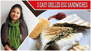 HOW TO MAKE AN EGG SANDWICH AT HOME - QUICK & DELICIOUS || 3 EASY EGG SANDWICHES AT HOME