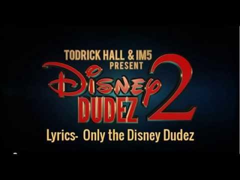 Disney Dudez 2 ( Lyrics)