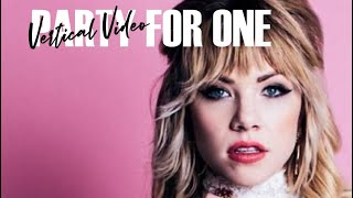 Party for One (Vertical Video) - Carly Rae Jepsen