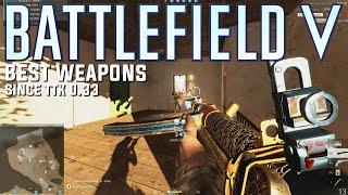 The best weapons for each class since TTK 033  Battlefield 5