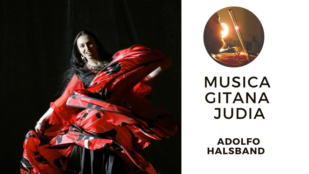 Musica Gitana Judia Odessa bulgara Adolfo Halsband violin