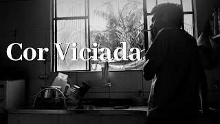 Cor Viciada - FIC, 5'45'', 2017, RJ  (10 ANOS)