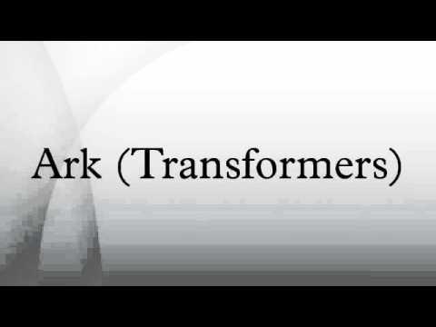 Ark (Transformers)