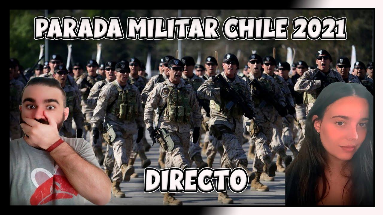 ESPAOLES REACCIONAN PARADA MILITAR CHILE 2021  EN DIRECTO