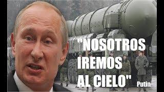 Putin dice que los Rusos irán al cielo después de la Guerra Nuclear