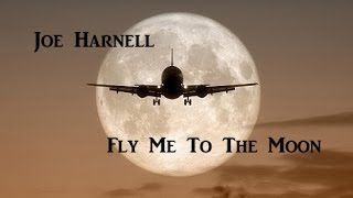 Joe Harnell - Fly Me To The Moon