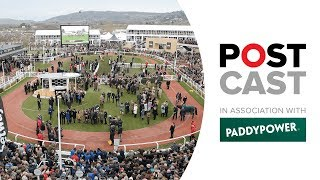 Cheltenham Postcast: Day Two Tipping | Champion Chase | Ballymore | RSA