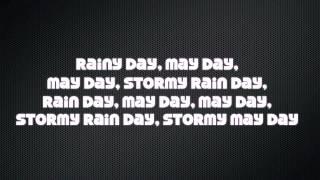 stormy may day (lyrics)