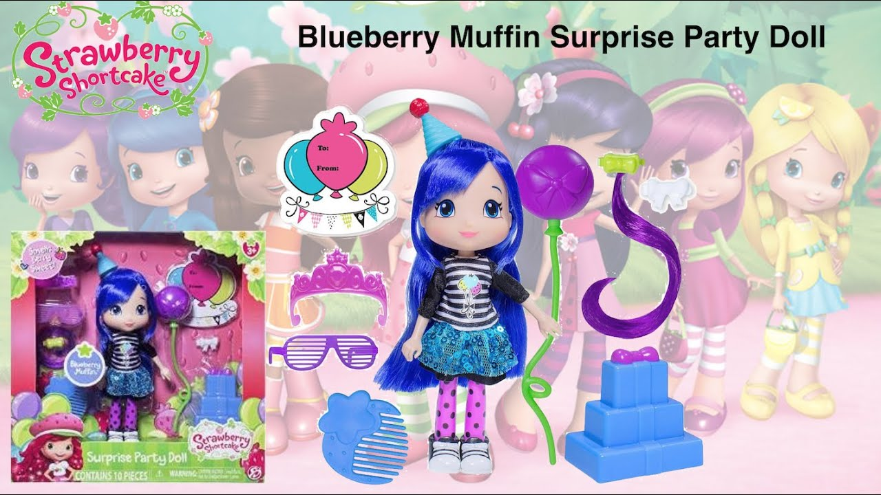 Strawberry Shortcake Blueberry Muffin Surprise Party Set - YouTube