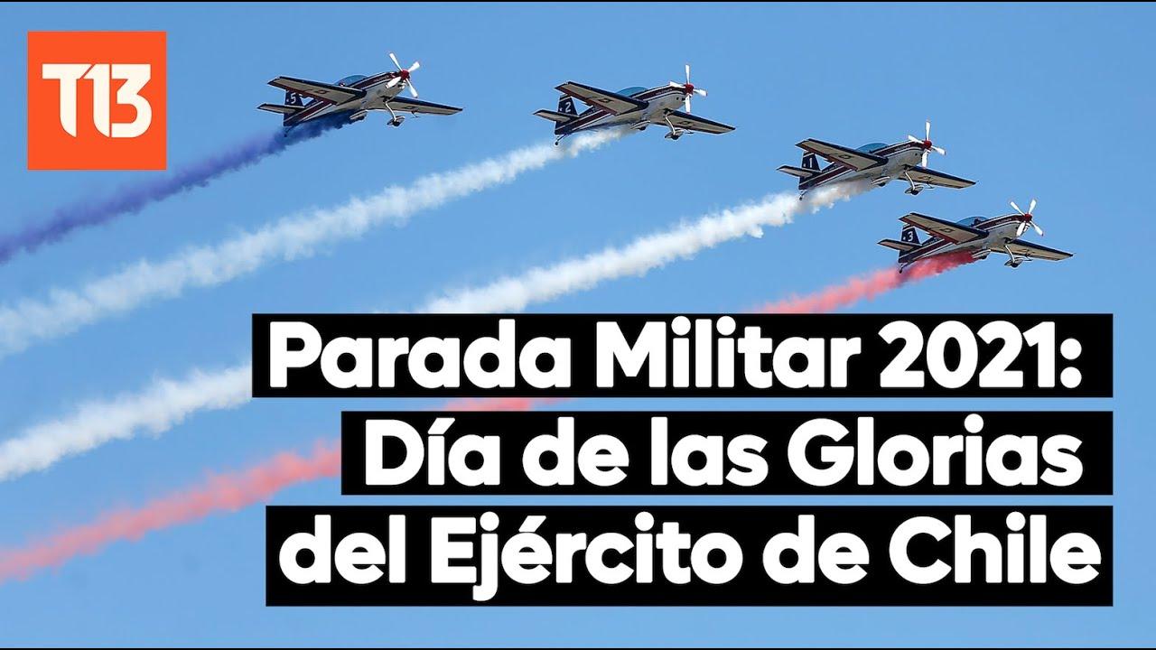 EN VIVO  Parada Militar 2021 Da de las Glorias del Ejrcito de Chile