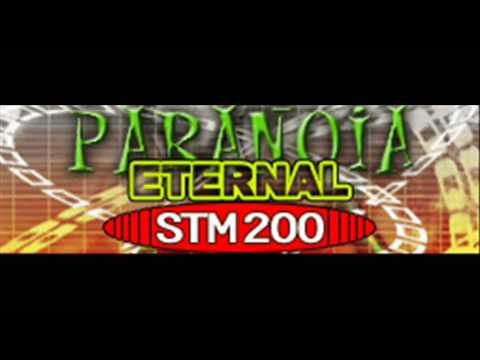 PARANOiA ETERNAL - STM 200 (HQ)