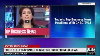 Small Business & Entrepreneur News * B.E.B Bulletins *