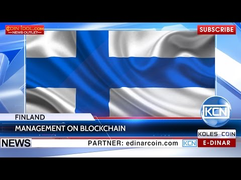 KCN: Government of Finland will use blockchain