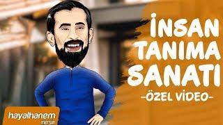 İNSAN TANIMA SANATI - ELEŞTİRİ GİZLİ HAYRANLIKTIR - TENKİT - Özel Video - Mehmet Yıldız