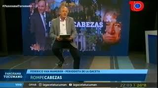 Mirá la editorial de Federico van Mamern en Panorama Tucumano