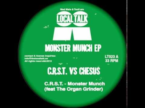 C.R.S.T. Feat The Organ Grinder - Monster Munch (12'' - LT023, Side A1) - 2013