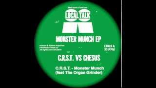 C.R.S.T. Feat The Organ Grinder - Monster Munch (12