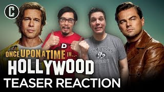 Once Upon a Time in Hollywood Teaser Trailer Reaction & Review