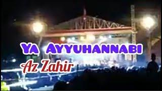 """Terbaru"" YA AYYUHAN NABI - Az Zahir feat Habib Bidin (Habib Ali Zaenal Abidin)"