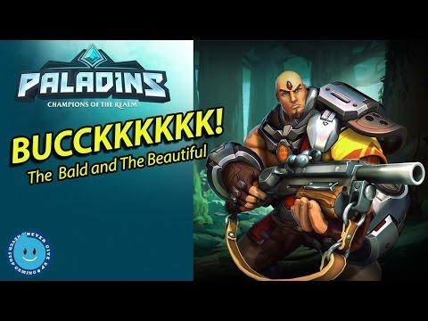 Paladins - Buck Gameplay! HE NEVER SKIPS LEG DAY! (LIVE STREAM)