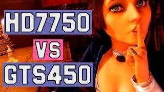 bioshock infinite gts 450 vs hd 7750 graphics card comparison 2gb gddr3 vs 1gb gddr5