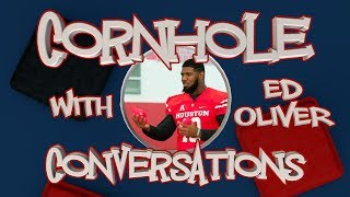 Cornhole Conversations with Houston DT Ed Oliver