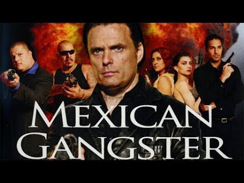 Mexican Gangster | Full Length Action | Free YouTube Movie | English