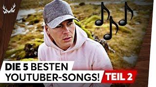 Die 5 besten YouTuber-Songs! - Teil 2 | TOP 5