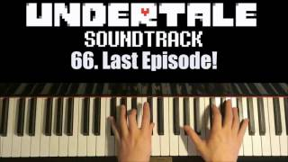 Undertale OST - 66. Last Episode!  (Piano Cover by Amosdoll)