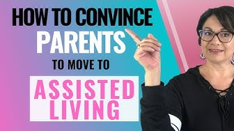 ASSISTED LIVING CONVERSATIONS - Talking to your parents about Assisted Living