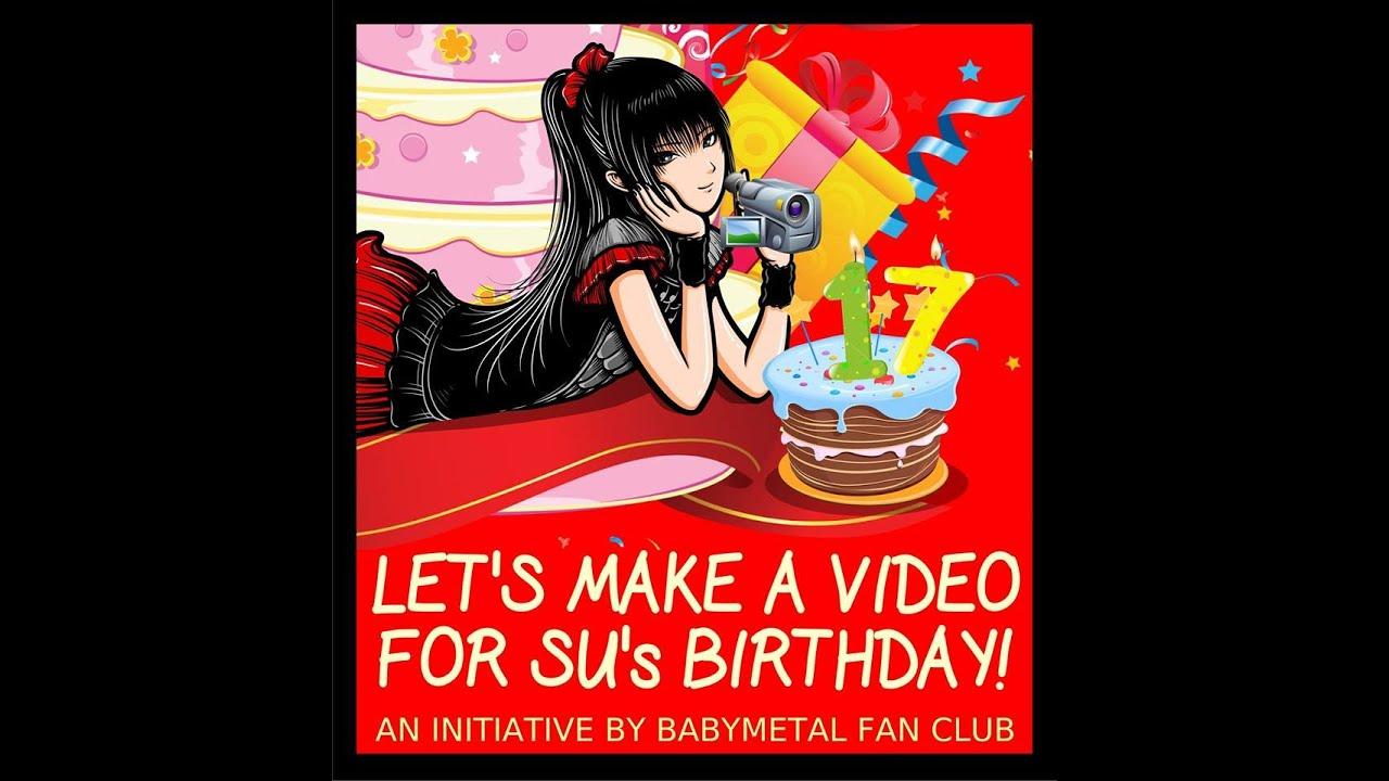 babymetal fan club wishes su metal happy 17th birthday youtube
