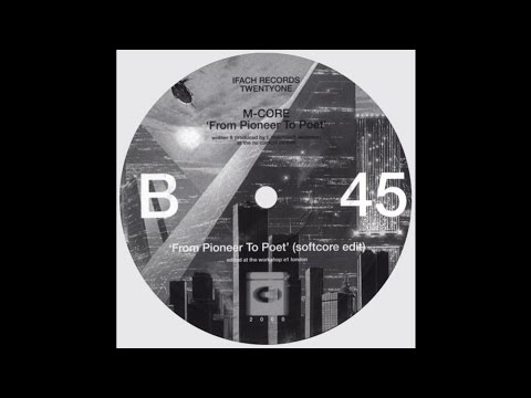 M-Core - From Pioneer To Poet (Softcore Edit)