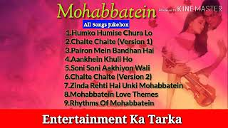 Gambar cover Mohabbatein All Songs Jukebox | Jatin-Lalit | Shah Rukh Khan, Aishwarya Rai | Entertainment Ka Tarka