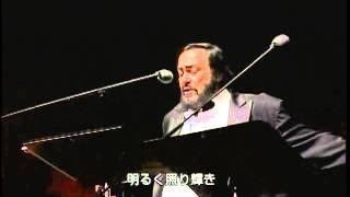 Luciano Pavarotti - Già, il sole dal Gange (Japan 2004)
