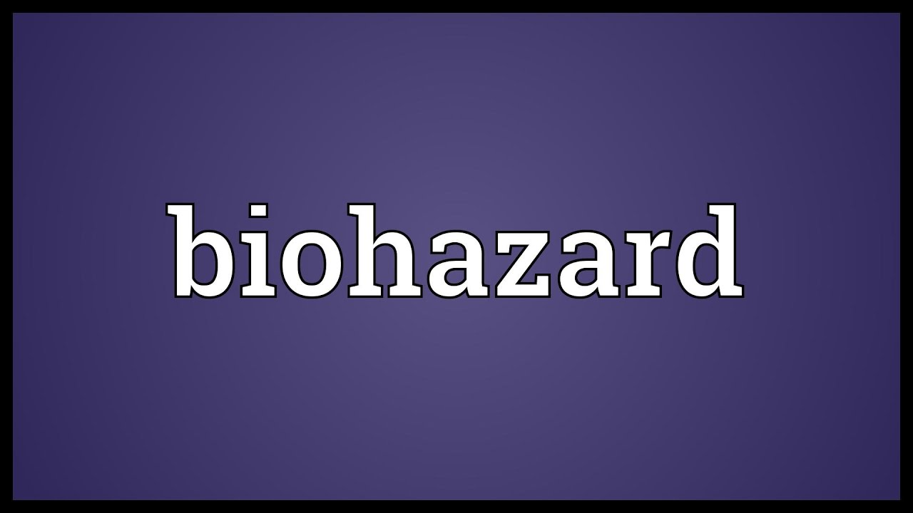 Biohazard Meaning Youtube