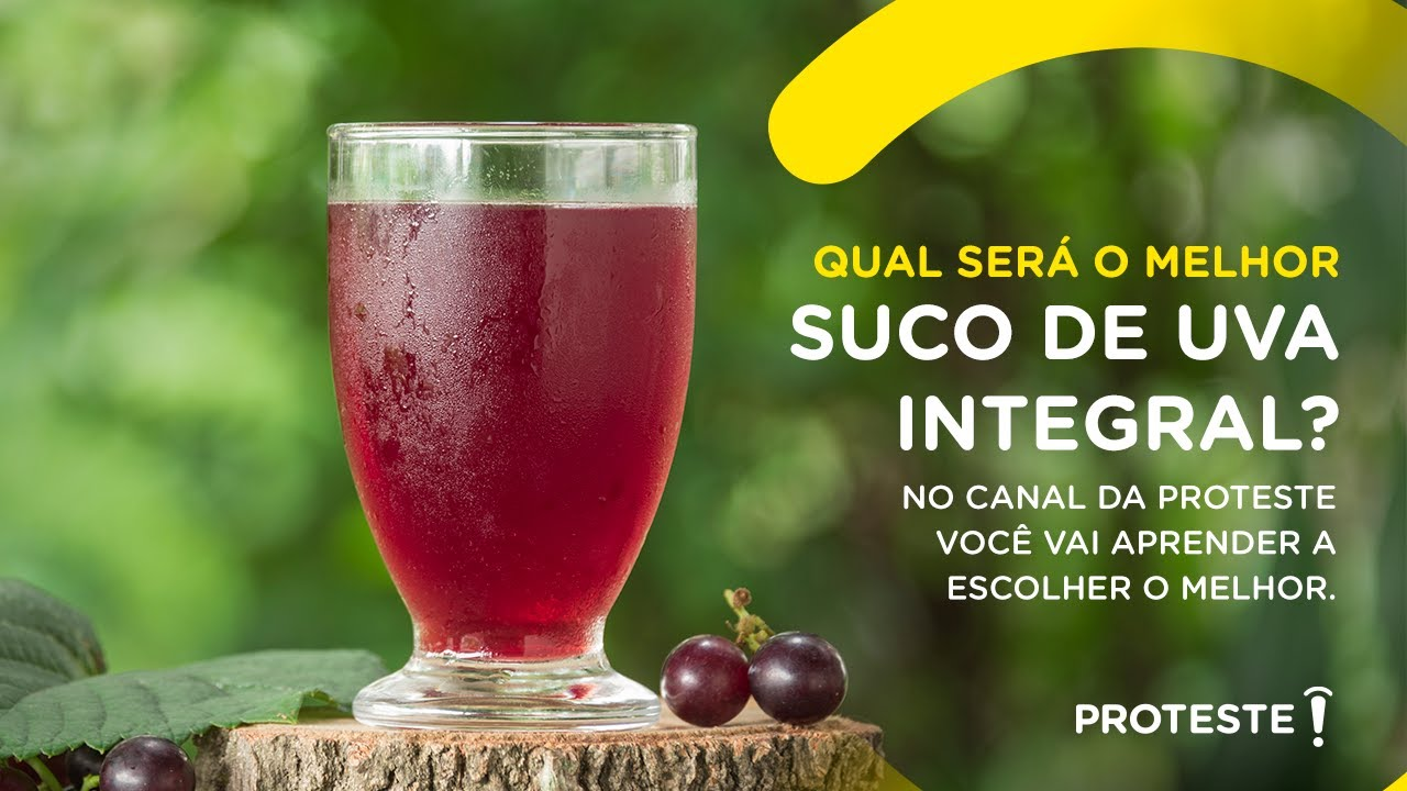 Qual será o melhor suco de uva integral? No canal da PROTESTE você vai aprender a escolher o melhor.