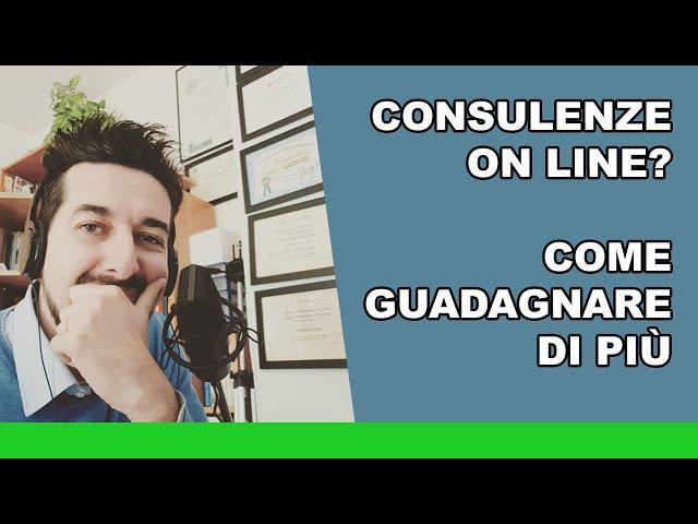 Consulenze on line: come guadagnare di più