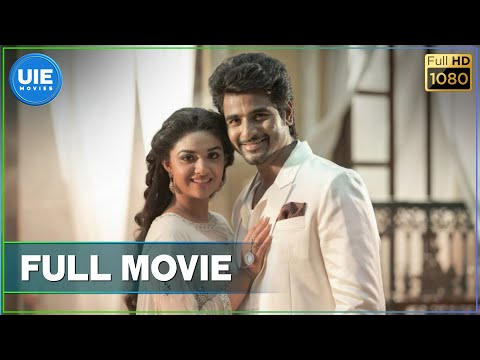 Remo - Tamil Full Movie | Sivakarthikeyan | Keerthy Suresh |