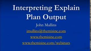 Interpreting Oracle Explain Plan Output - John Mullins
