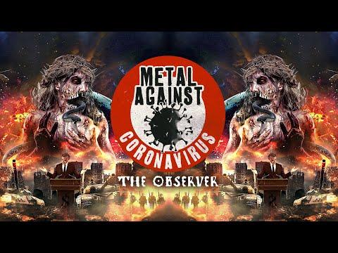 Metal Against Coronavirus - The Observer (Lyric Video)