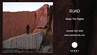 SUAD: Sleep The Nights (Official Audio)